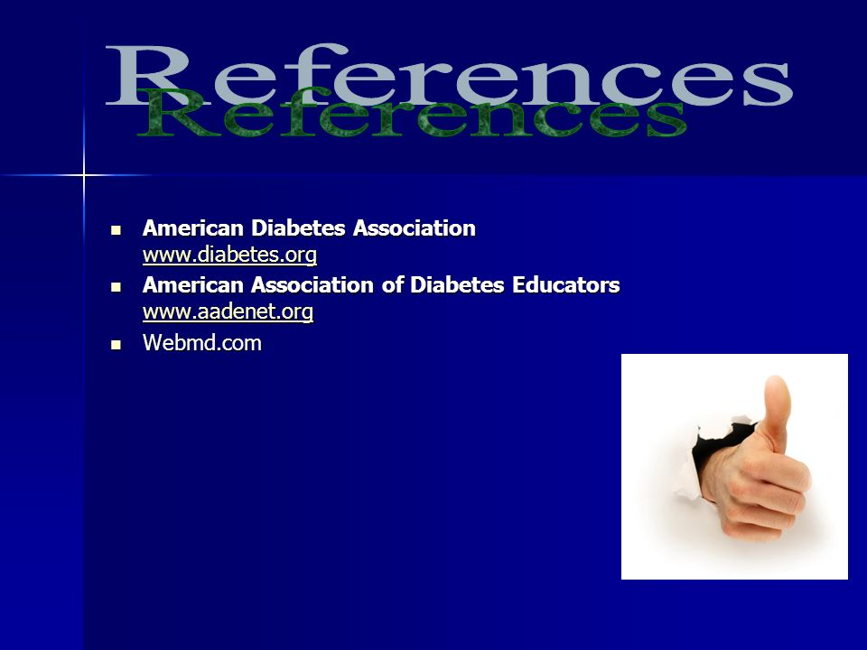 References American Diabetes Association