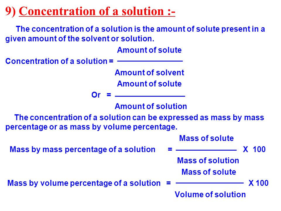 9) Concentration of a solution :-