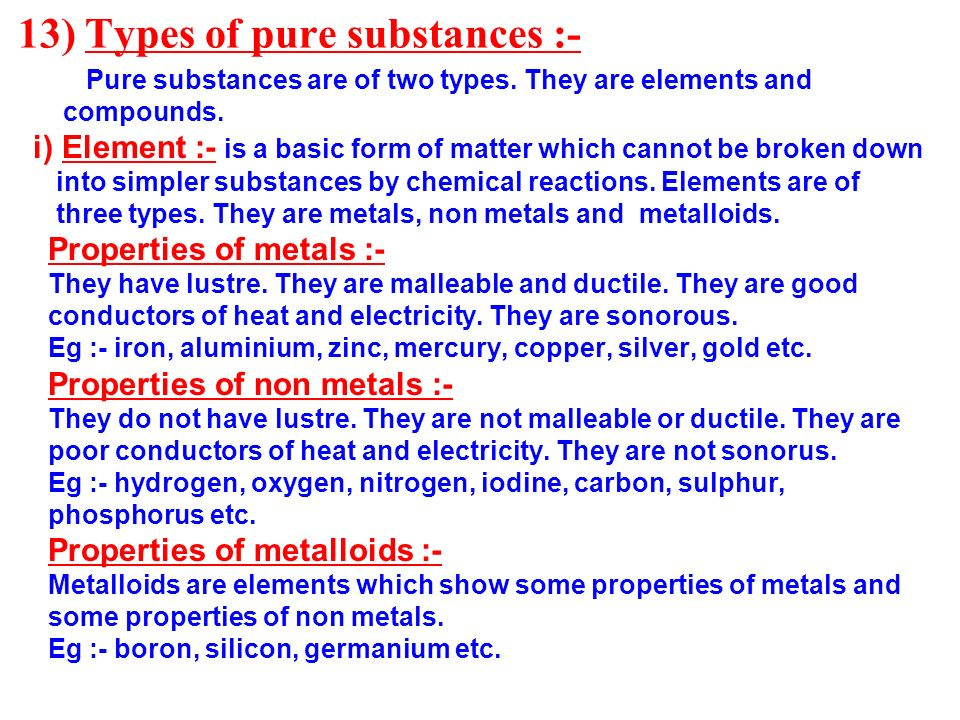 13) Types of pure substances :-