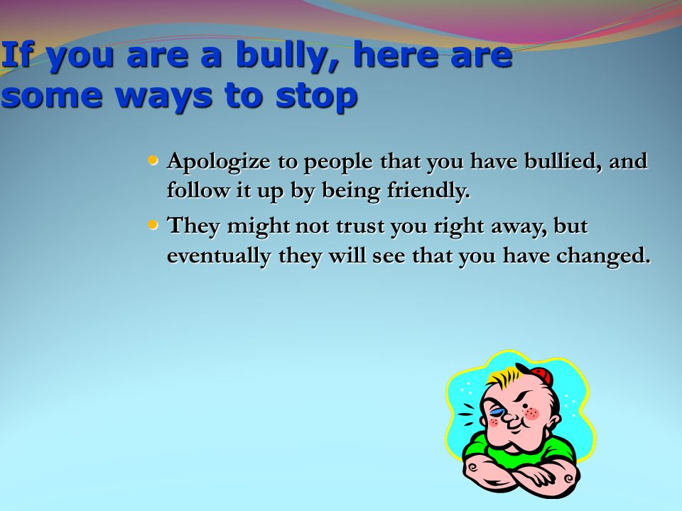 how to stop being a bully victim