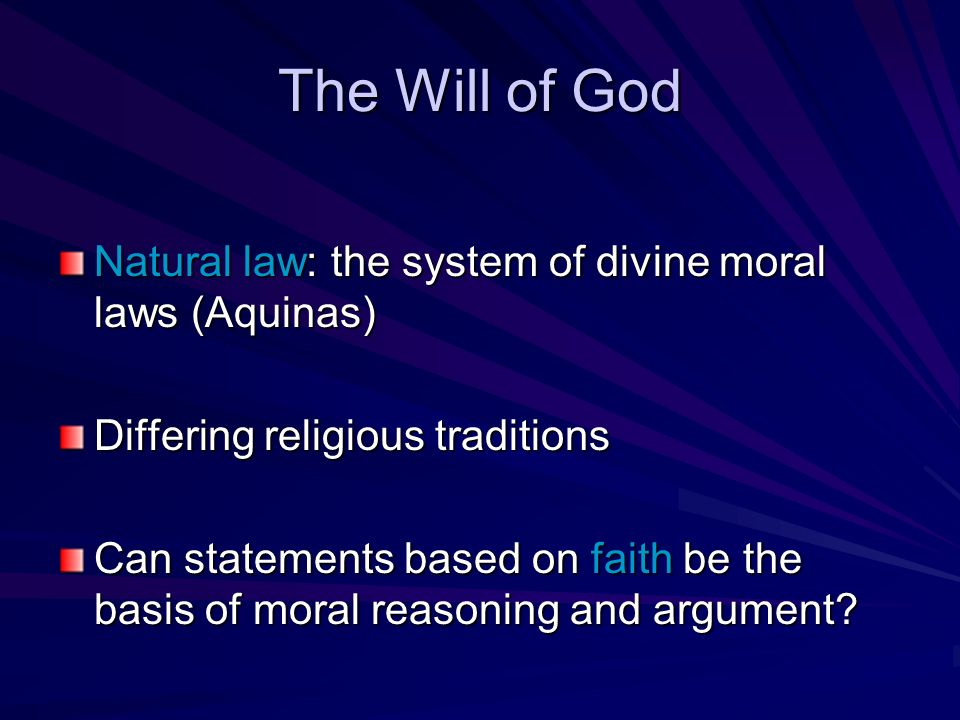 the natural law as the basis for human morality and justice Natural law: natural law, in  human law must be the particular  willfulness of sovereign states are imperative considerations of natural justice and moral .