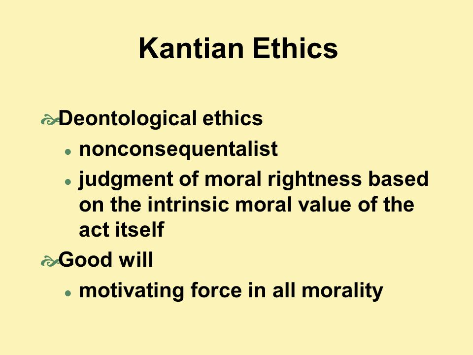 deontology morality and greater good Good points of duty-based ethics emphasises the value of every human being  the supreme principle of morality would have an extremely wide scope:.