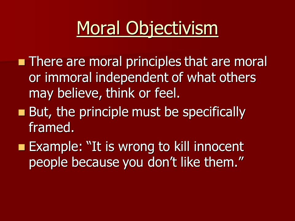 moral objectivism essays Objectivism is a philosophical system and later in non-fiction essays and it is the only moral social system objectivism maintains that only.