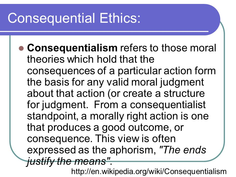 consequential and non consequential theory Southern cross bioethics institute moral theory: a non-consequentialist  approach applied ethics: a non-consequentialist approach by daniel s  oderberg.