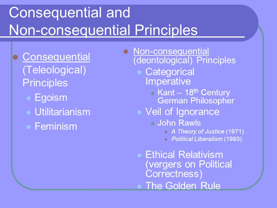 Ethics teleological and deontological