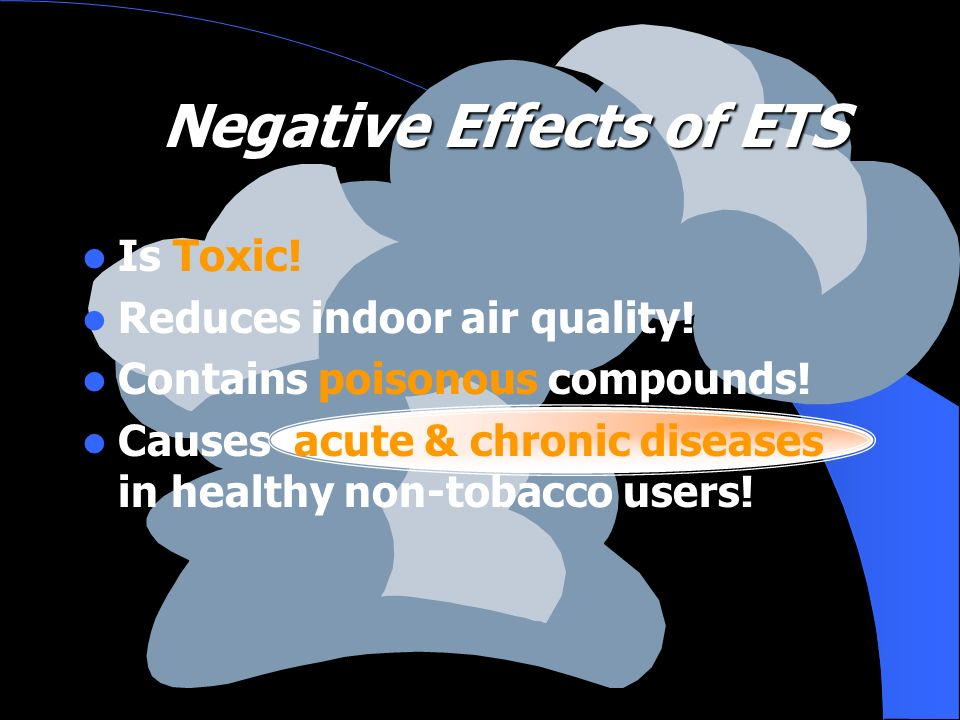 Negative Effects of ETS