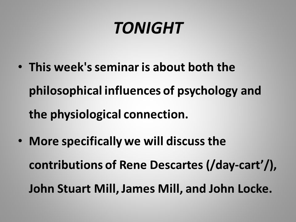 philosophical influences on psychology The powerpoint ppt presentation: philosophical influences on psychology is the property of its rightful owner do you have powerpoint slides to share if so, share your ppt presentation slides online with powershowcom.