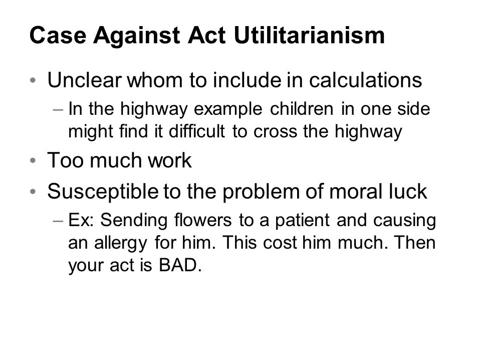 utilitarianism workplace examples If we delve deeper, we can see a lot of examples of utilitarianism in business and  workplace one very good example is the airlines industry we all know that.