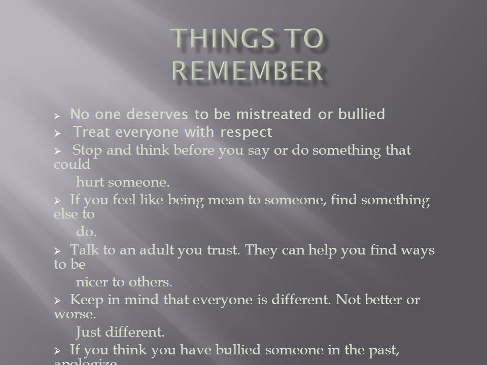 Pause And Remember Everyone Gets Discouraged And Feels: What Is A Bully? A Person That Continues To Do Mean Or