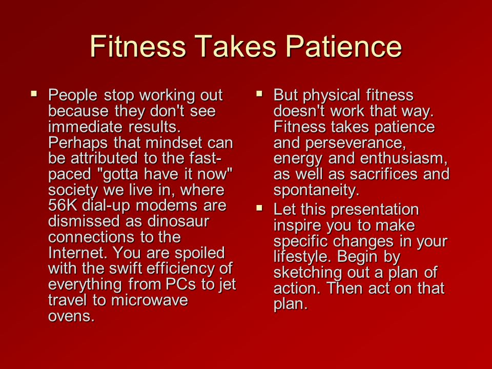 Fitness Takes Patience