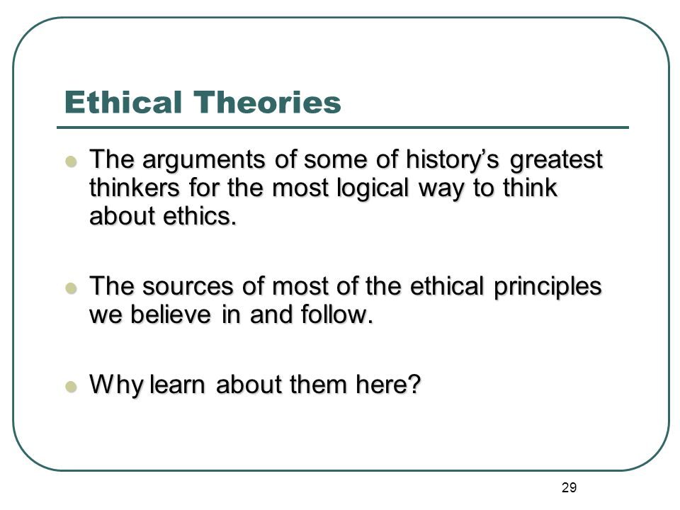 ETHICAL THEORIES AND PRINCIPLES