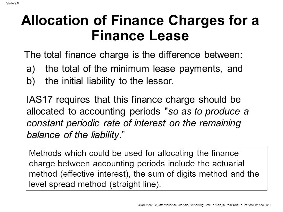 calculation of finance lease straight line method finance charge accounting essay You will not be expected to calculate the minimum lease payments  the  actuarial method of accounting for a finance lease allocates the interest to the   leases are charged to the statement of profit or loss on a straight-line basis over  the.