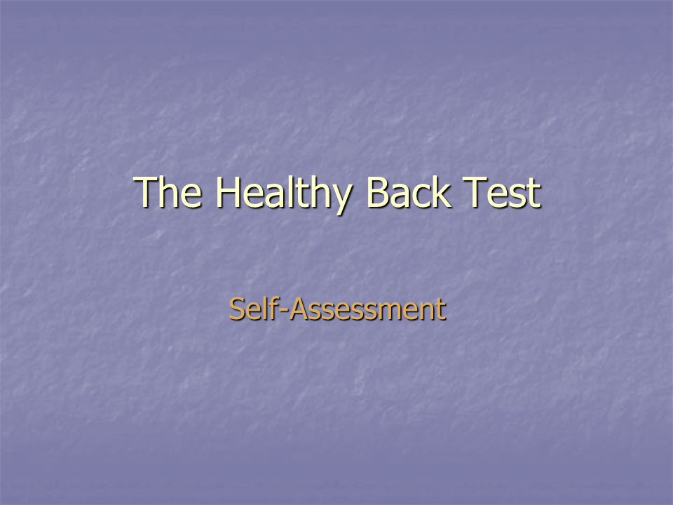 The Healthy Back Test Self-Assessment