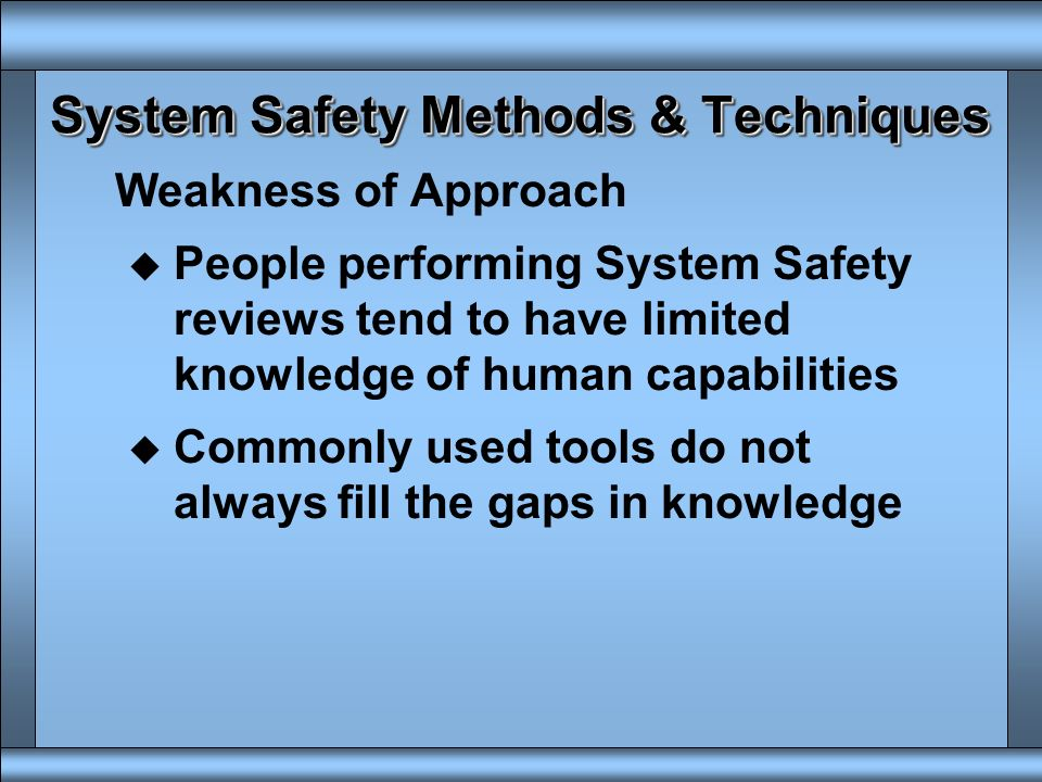 System Safety Methods & Techniques