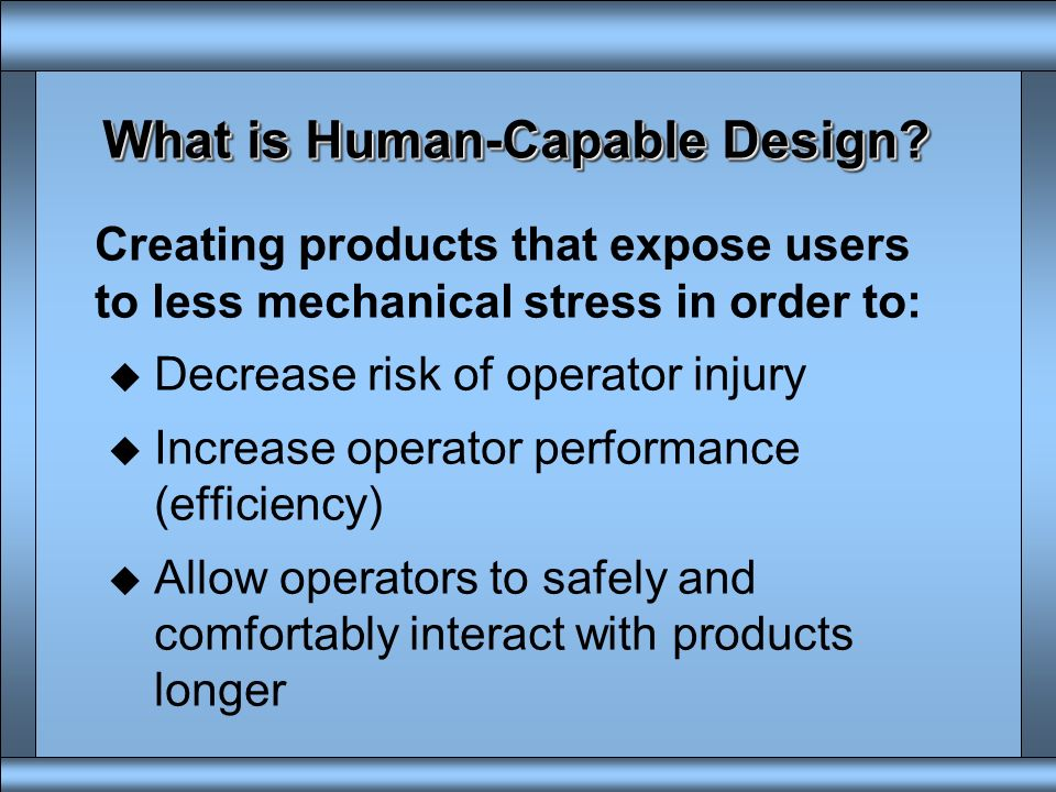 What is Human-Capable Design