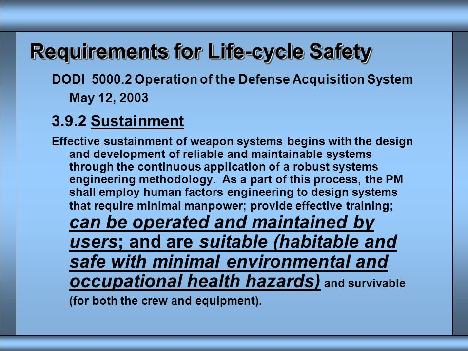 Requirements for Life-cycle Safety
