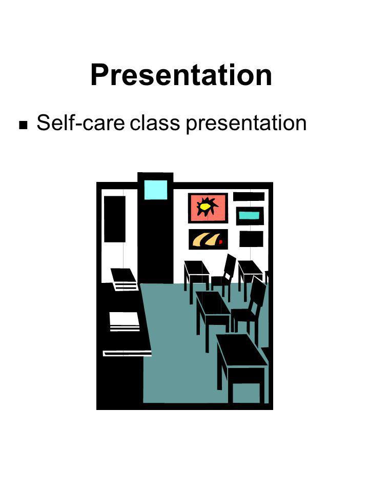 Presentation Self-care class presentation