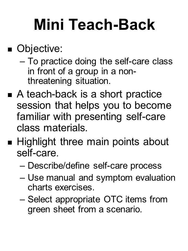 Mini Teach-Back Objective: