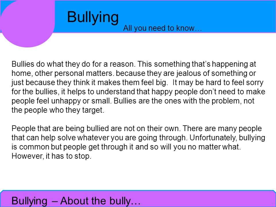 Bullying – About the bully…