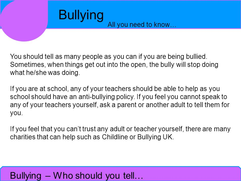 Bullying – Who should you tell…