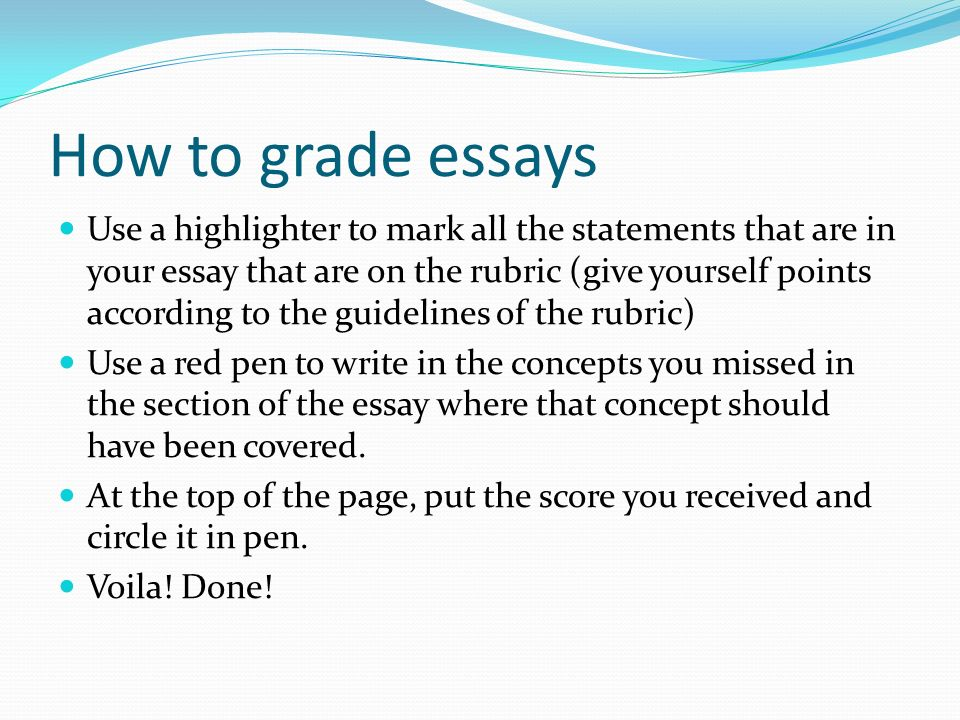 how to grade essays use a highlighter to mark all the statements  how to grade essays
