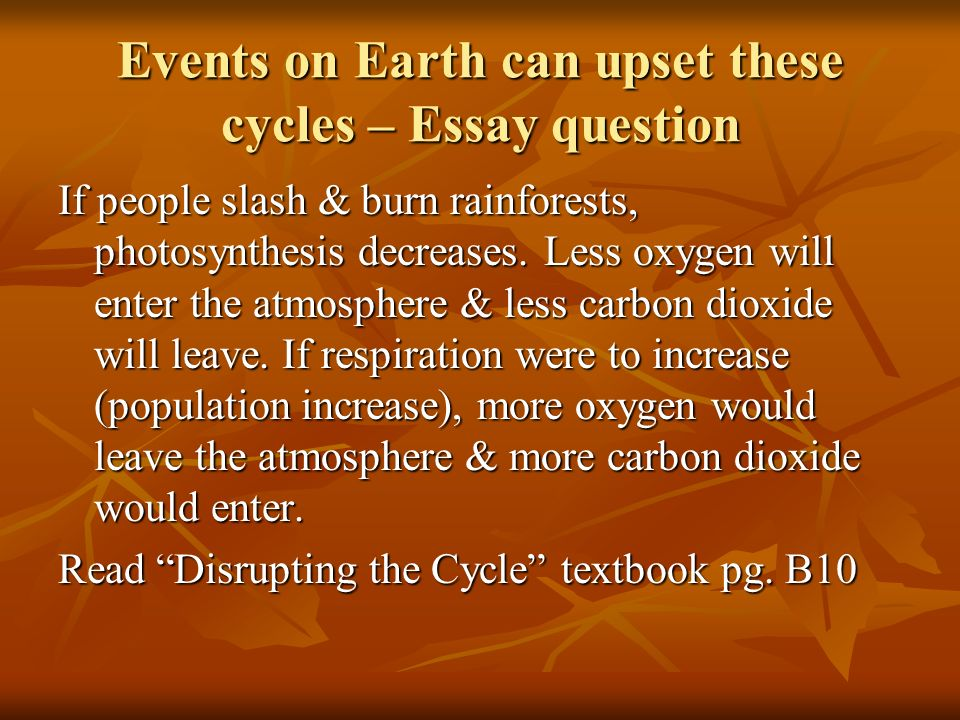 "ch cycles in the biosphere bio means ""life"" ppt  events on earth can upset these cycles essay question"