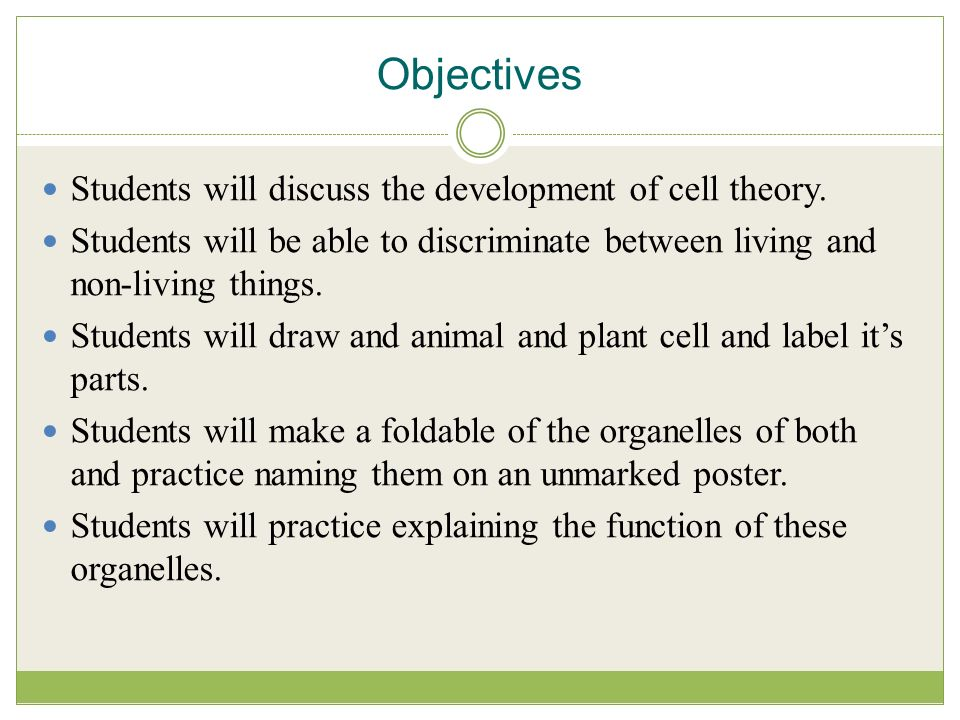 objectives students will discuss the development of cell theory objectives students will discuss the development of cell theory