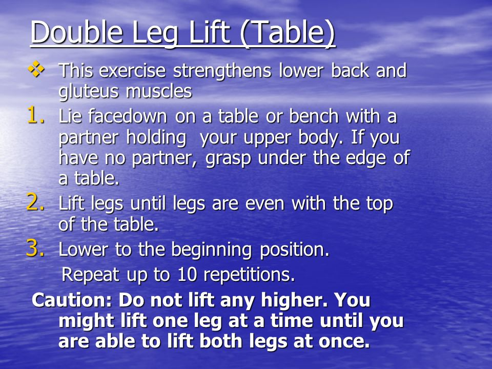 Double Leg Lift (Table)