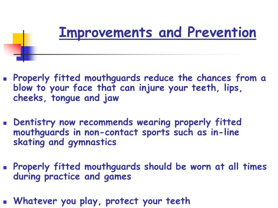 Improvements and Prevention