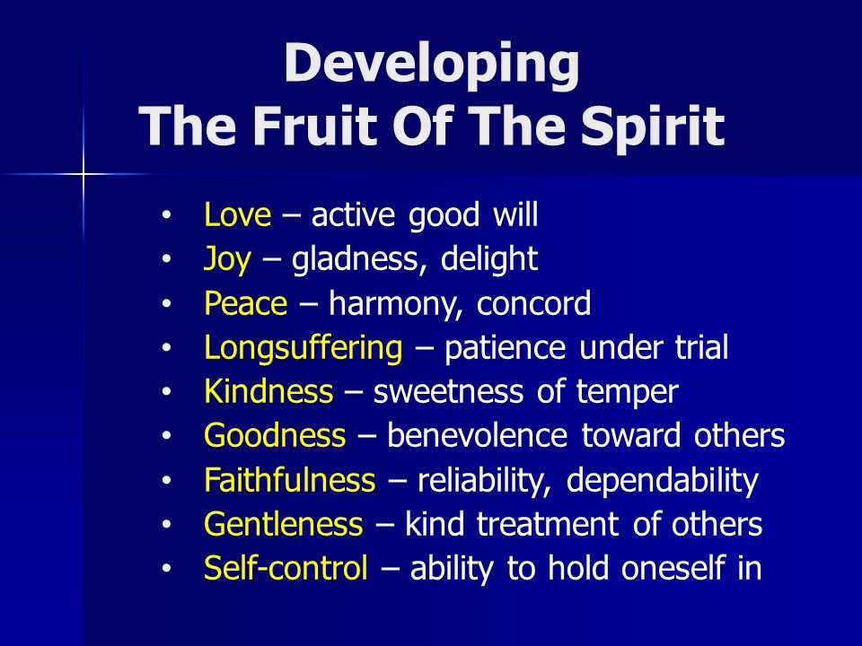 Developing The Fruit Of The Spirit