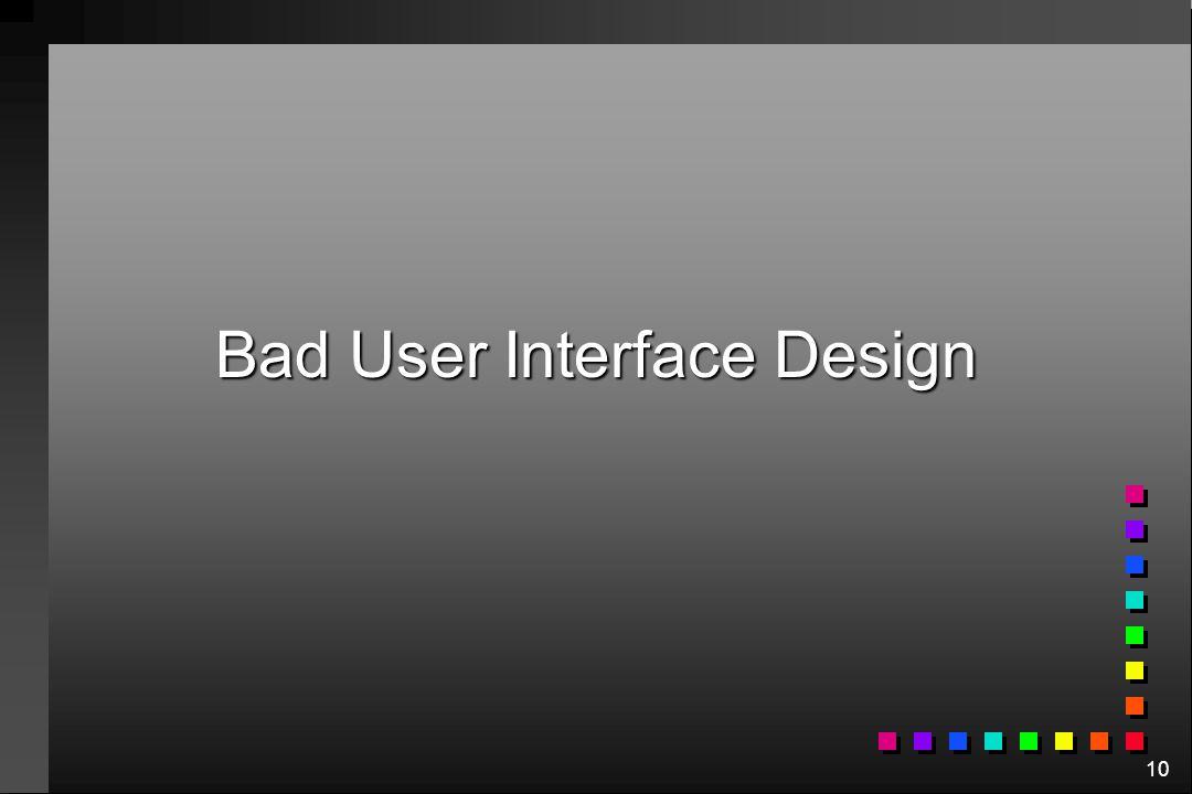 Bad User Interface Design