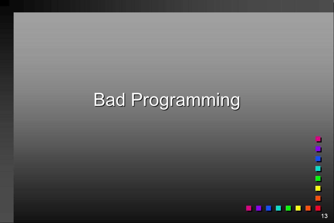 Bad Programming