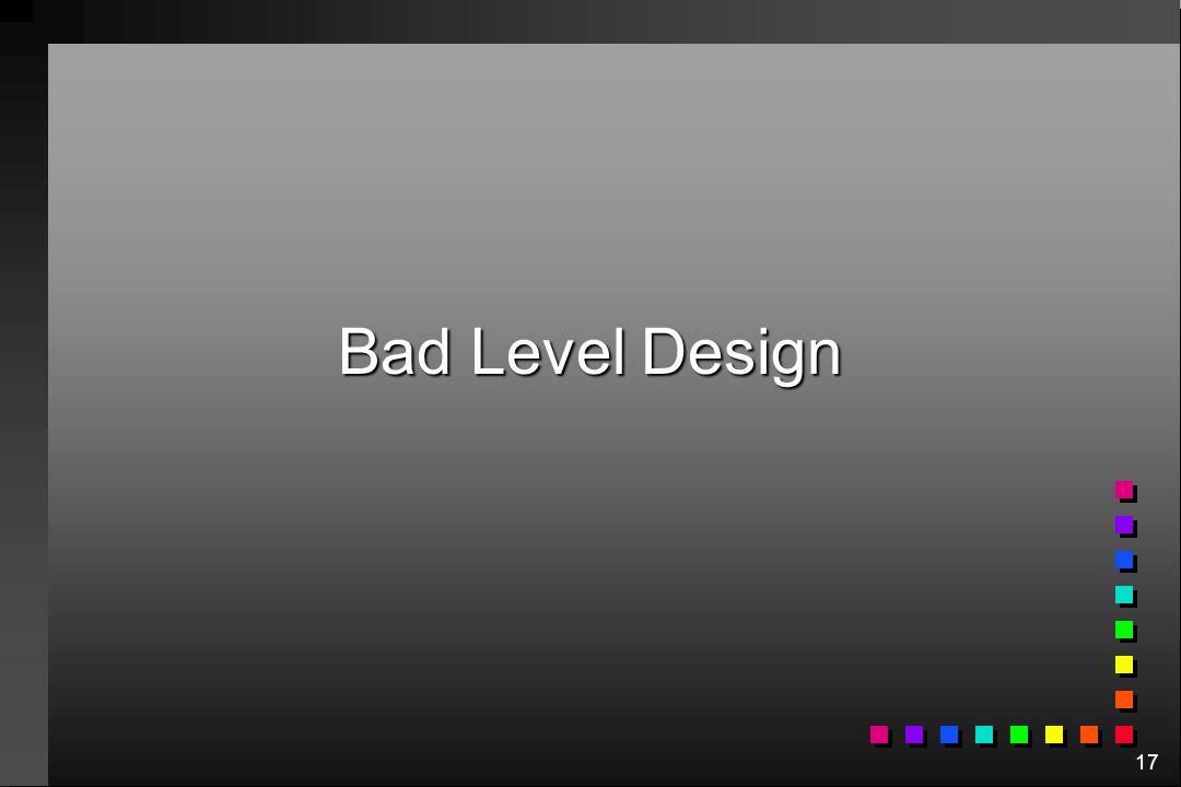 Bad Level Design