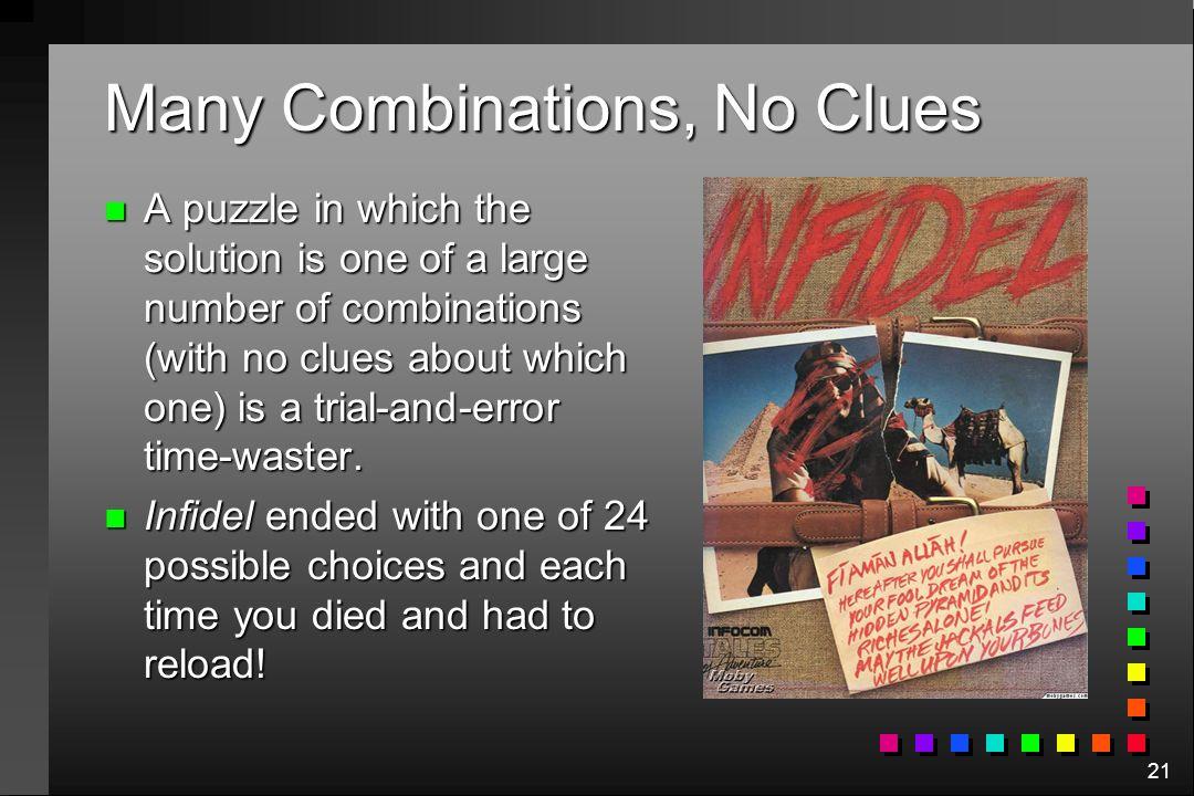 Many Combinations, No Clues