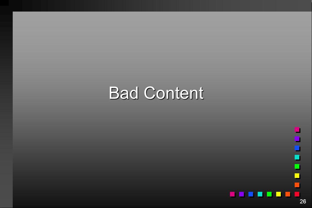 Bad Content