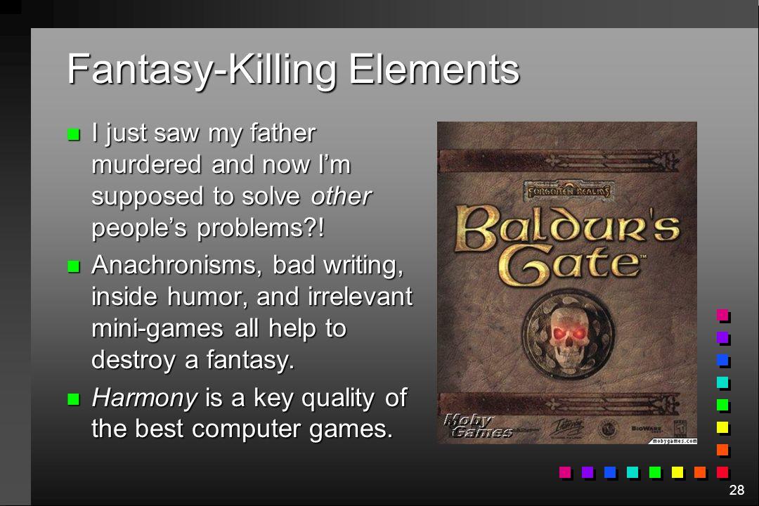 Fantasy-Killing Elements