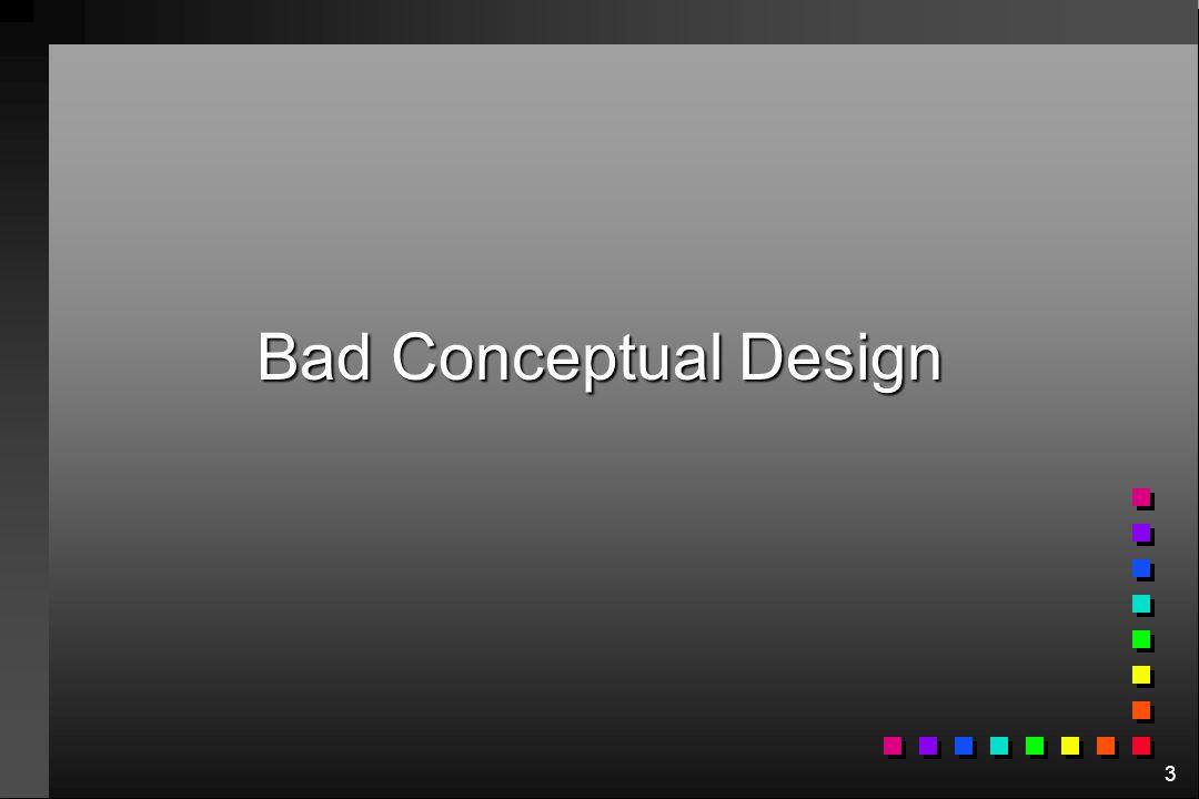 Bad Conceptual Design