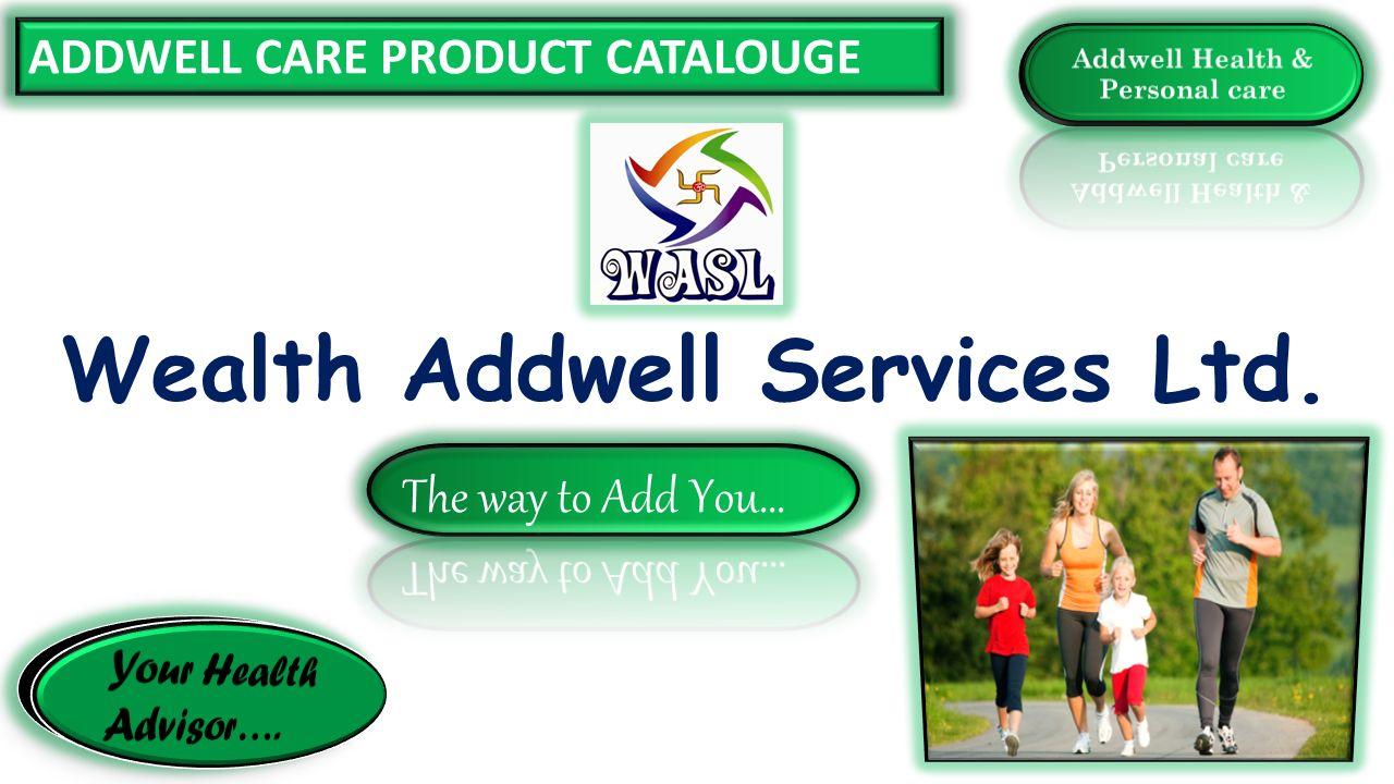Addwell Health & Personal care Wealth Addwell Services Ltd.