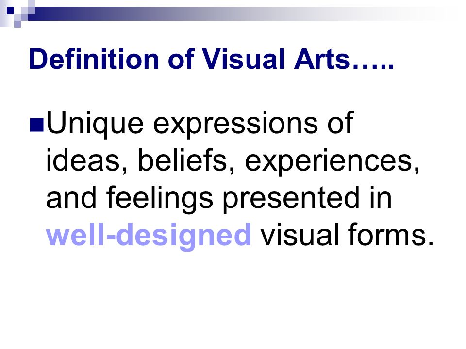 Definition of Visual Arts…..