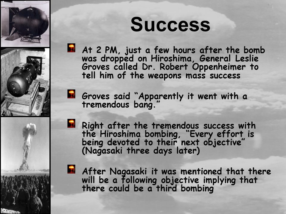 an overview of dropping of atomic bombs on hiroshima and nagasaki The us was not justified in dropping atomic bombs on hiroshima and nagasaki the us was not justified in dropping atomic bombs dropping atomic bombs on hiroshima.