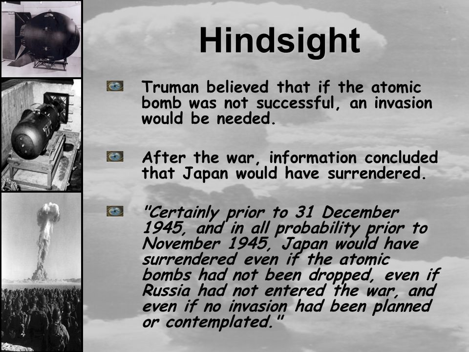 was truman right to drop the atomic bomb on japan essay America is known to have ended world war ii by dropping atomic weapons in japan the bomb on hiroshima and nagasaki - essay dropping the atomic bomb right.