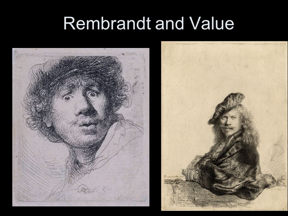 Rembrandt and Value
