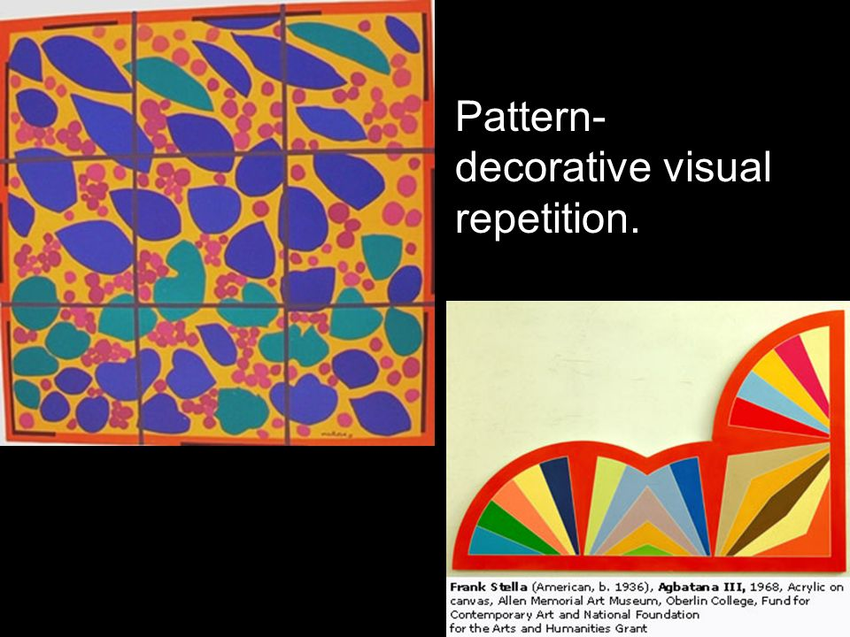 Pattern- decorative visual repetition.