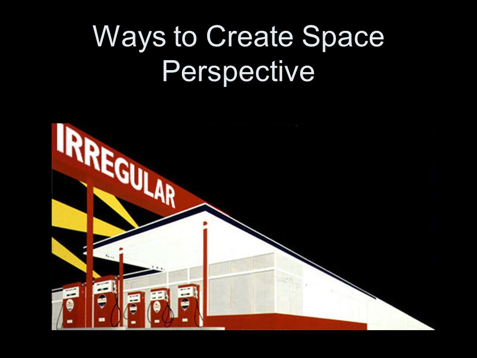 Ways to Create Space Perspective