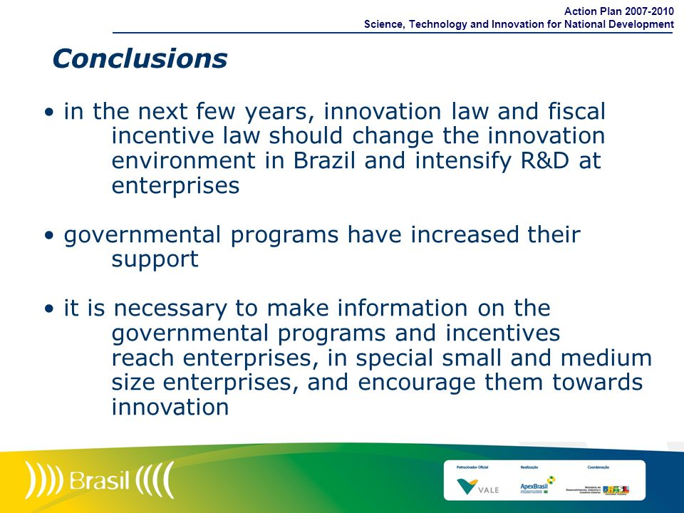 Action Plan 2007-2010 Science, Technology and Innovation for National Development. Conclusions.