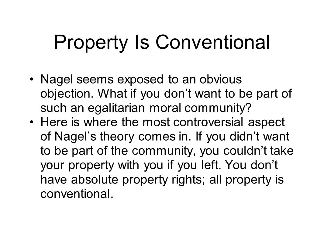 Property Is Conventional
