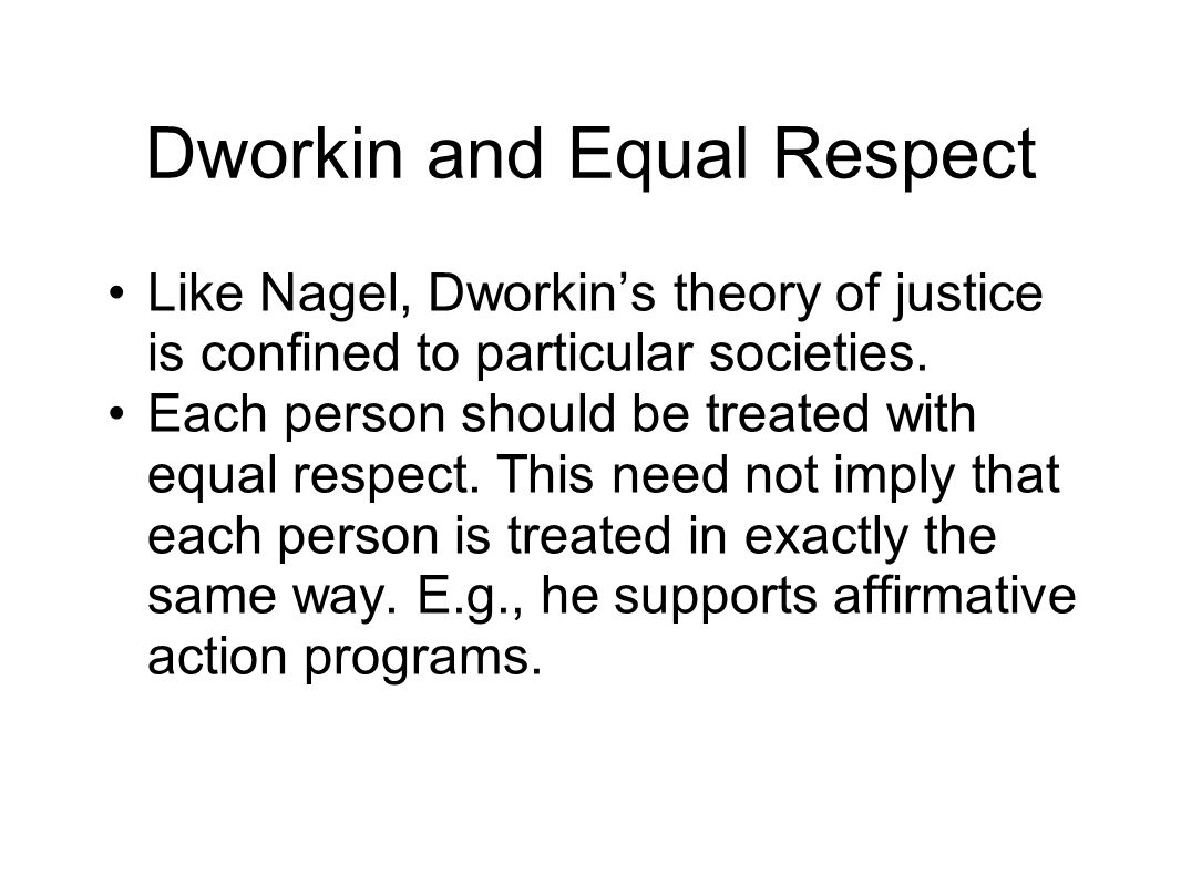Dworkin and Equal Respect