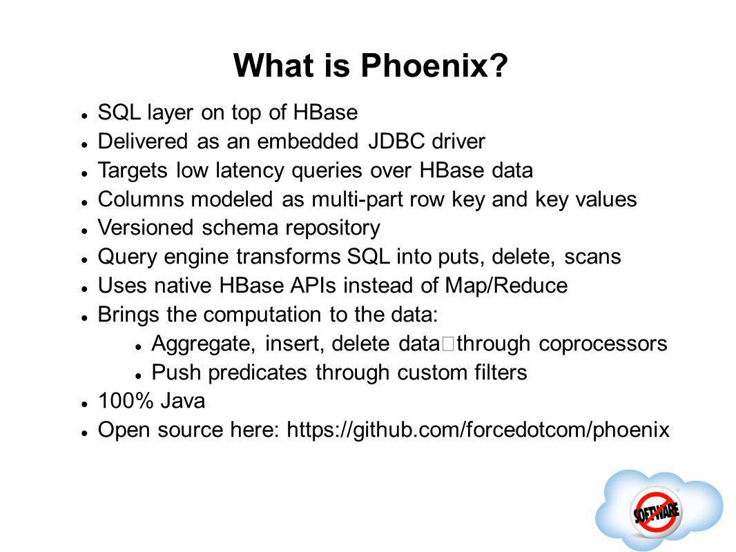 What is Phoenix SQL layer on top of HBase