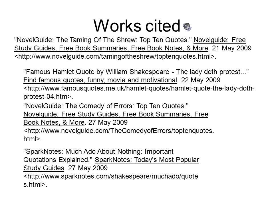 """william shakespeare much ado about nothing work cited Analysis of much ado about nothing by william shakespeare   opens his film """"much ado about nothing"""" by immediately changing and interpreting shakespeare's work."""