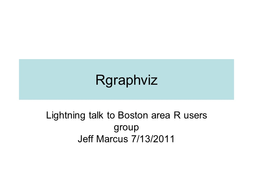 Lightning talk to Boston area R users group Jeff Marcus 7/13/2011